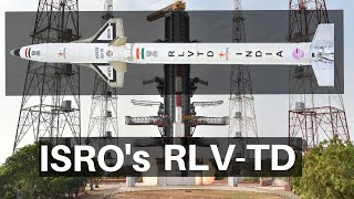 What Is ISRO's RLV-TD (Reusable Launch Vehicle)   When Will It be Ready?