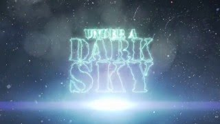Book trailer 2 for Under a Dark Sky