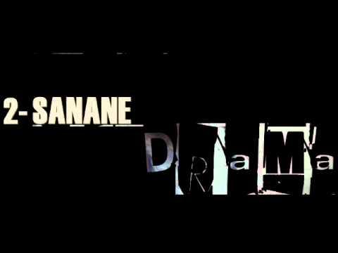 Drama - Sanane (2006-2010)