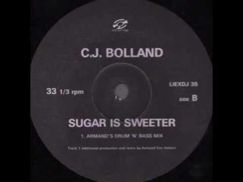 Cj Bolland - sugar is sweeter '