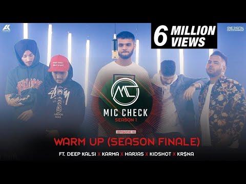 Deep Kalsi, Karma, Harjas, Kidshot & Kr$na - Warm Up   Mic Check-Season 1   Episode 10   AK Projekts