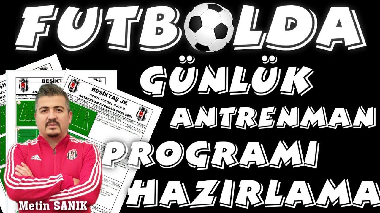 Futbolda Günlük Antrenman Programı Hazırlama (Uygulamalı)