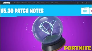 "FORTNITE:""V5.30 NOTES PATCH!!"""
