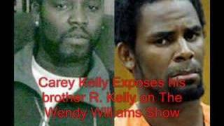 Carey Kelly EXPOSES His Brother R. Kelly on Wendy - Part 1