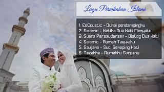 kumpulan lagu pernikahan Islami Terpopuler 2017