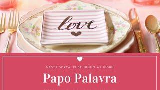 IP Central de Itapeva - Papo Palavra com Rev. Arnildo - Especial Dia dos Namorados 12/06/2020