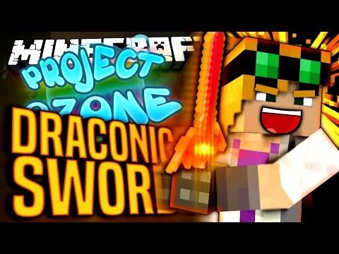 Minecraft - DRACONIC SWORD - Project Ozone #124