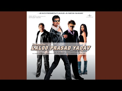 Padmashree Laloo Prasad Yadav (Padmashree Laloo Prasad Yadav / Soundtrack Version)