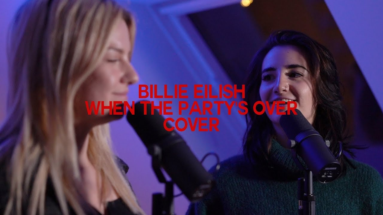 Billie Eilish - When the Party's Over COVER (Jodie Calussi / Kelly MissesVlog)