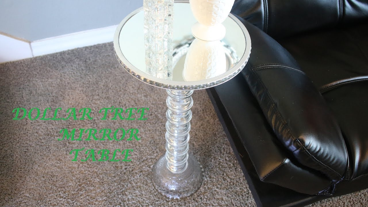 Diy Mirror Table Dollar Tree Youtube