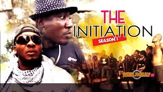 The Initiation 1 - 2015 Latest Nigerian Nollywood Movies