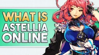 Astellia Online Gameplay Overview | Classes, PvP, PvE, & Card Summons | Upcoming 2018 TCG MMORPG
