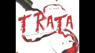 El Sica - Trata (Prod Dj Urba & Rome & Chalko)