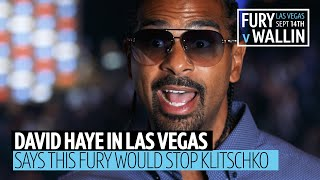 """""""This Tyson Fury would have stopped Klitschko!"""" David Haye passionate chat on Fury's improvements"""