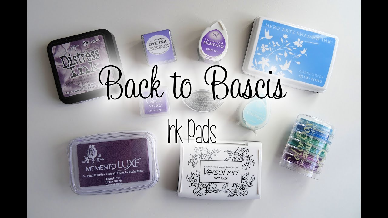 Back to basics ink pads the card grotto youtube nvjuhfo Image collections