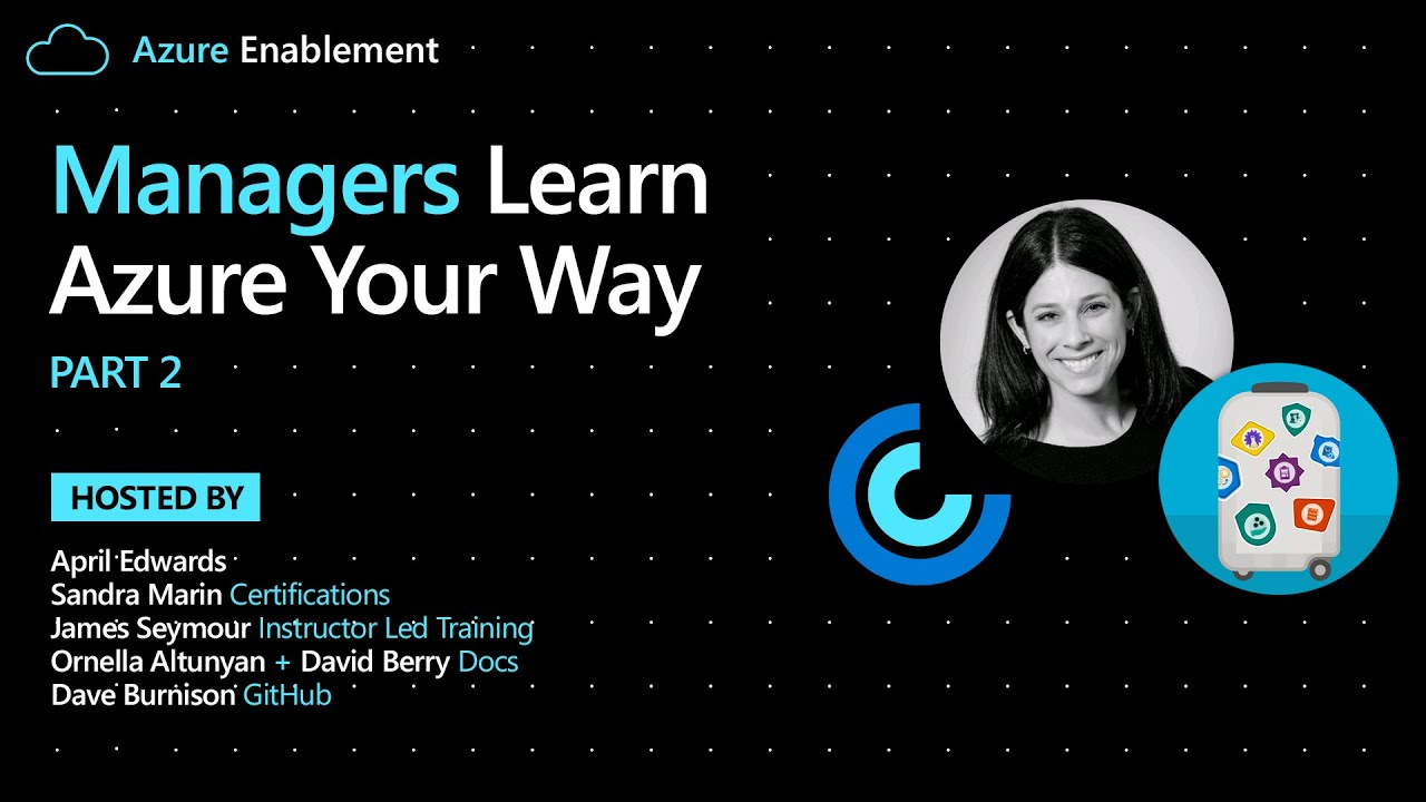 Managers: Learn Azure Your Way Pt. 2