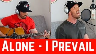 Alone I Prevail Acoustic Cover