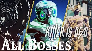 Killer Is Dead // All Bosses
