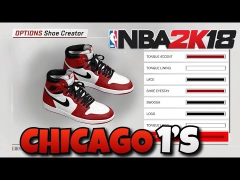 NBA 2K18 SHOE TUTORIAL HOW TO MAKE AIR JORDAN 1 CHICAGO BEST AIR JORDAN 1  RETROS IN 2K18 CHICAGO 1S!