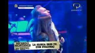 La Gloria de Dios Ricardo Montaner ft. Evaluna Montaner En Vivo GEBA 2013 Argentina