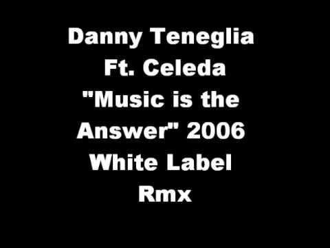 Danny Teneglia  Music is the Answer 2006 white Label