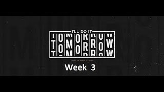 """""""I'll Do It Tomorrow""""  - Procrastination   -January 17, 2020"""