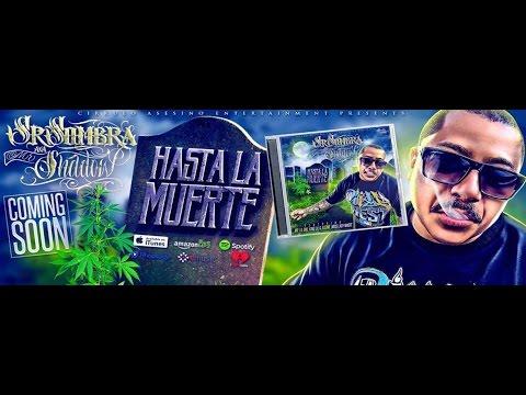 M R Music - Sr. Sombra - Hasta La Muerte, New Album Out Now! 2016