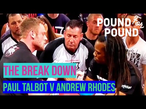 The Break Down | Paul Talbot V Andrew Rhodes