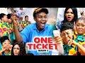ONE TICKET SEASON 3 - (New Movie) Queen Nwokoye 2019 Latest Nigerian Nollywood Movie Full HD