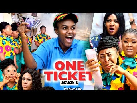 ONE TICKET SEASON 3 - (New Movie) Queen Nwokoye 2019 Latest Nigerian Nollywood Movie Full HD