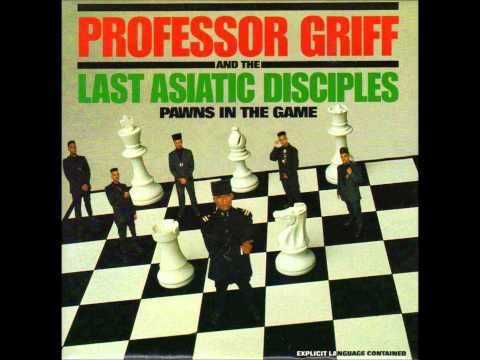Professor Griff & The Last Asiatic Disciples - Pawns In The Game  Instrumental
