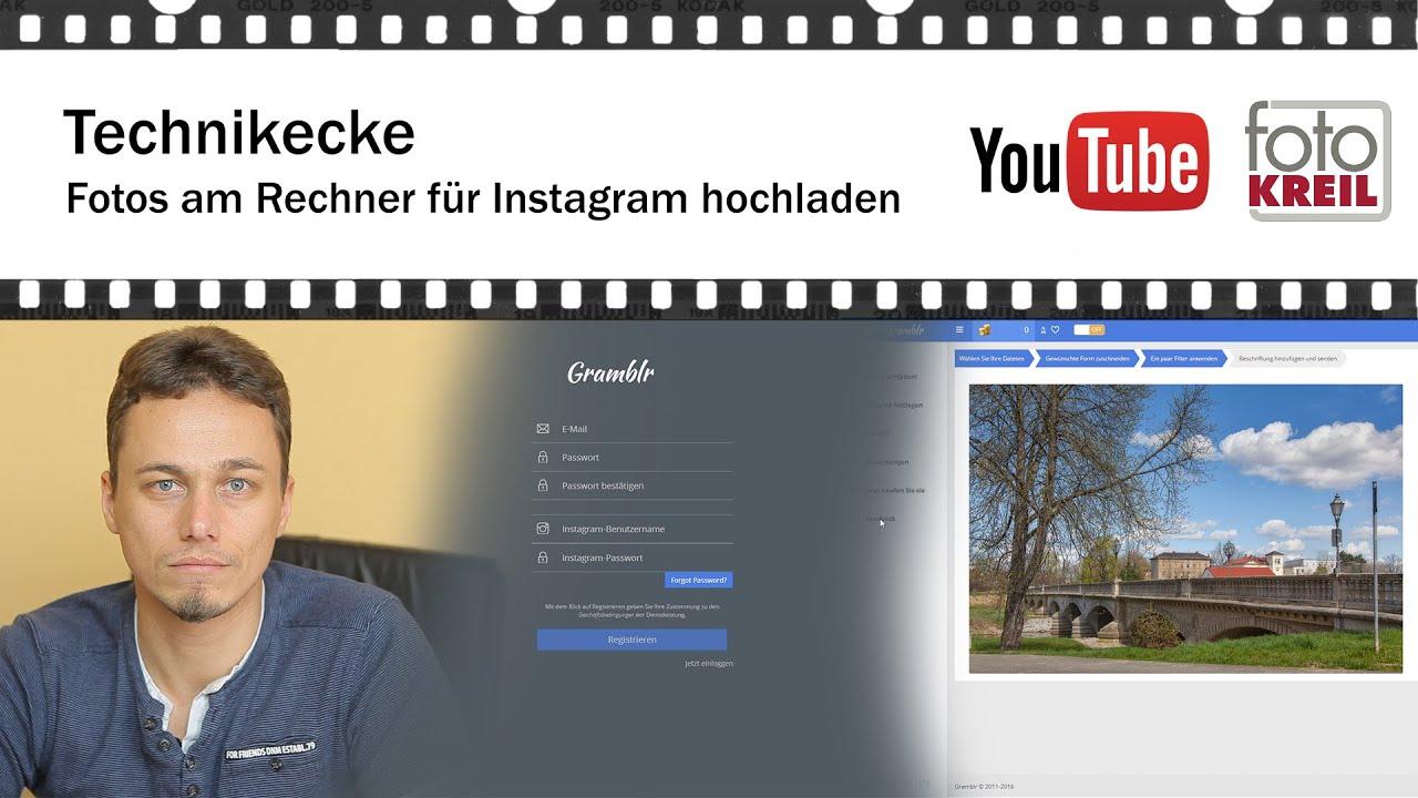 Video: Gramblr – Fotos vom PC auf Instagram posten – Foto Kreil