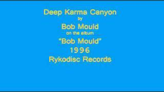Bob Mould - Deep Karma Canyon