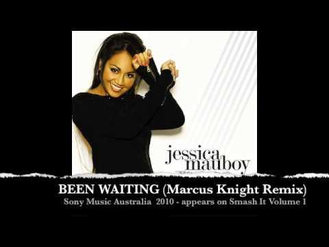 Jessica Mauboy - Been Waiting - Marcus Knight Remix