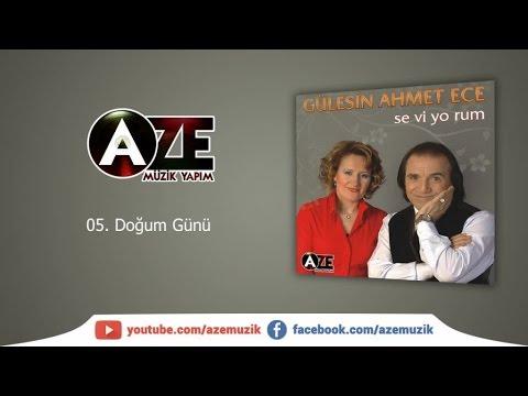 Gülesin & Ahmet Ece - Doğum Günü