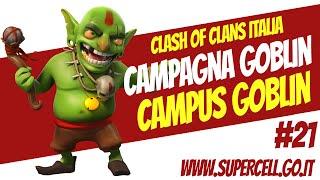 Guida Campagna Clash of Clans: #22 Campus Goblin