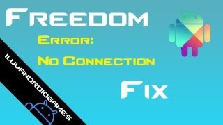 freedom Fix for No Connection Error - Android