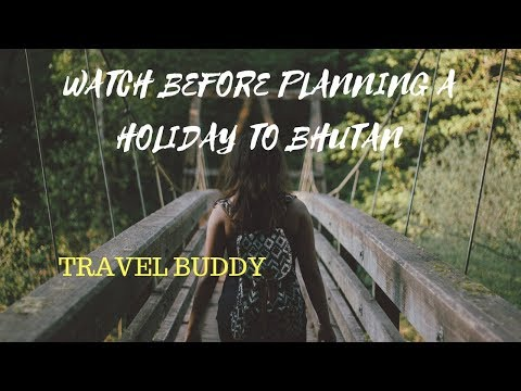 Awesome tips to plan your trip to Bhutan 🇧🇹