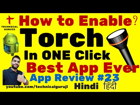 [Hindi] Easiest Way To Activate Torch | Android App Review #24
