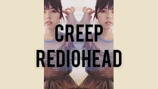 RADIOHEAD - Creep(cover by nikiie)