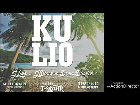 KULIO - J LIKO ft JOE BLACK & DREXZ BLUNT'EH