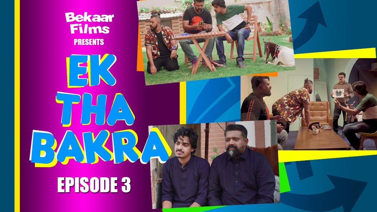 Ek Tha Bakra | Episode 3 | Web Series | Bekaar Films