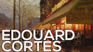 Edouard Cortes: A collection of 220 paintings (HD)
