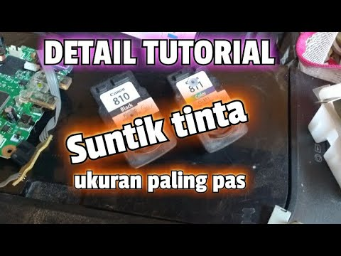 Cara Refill Tinta Suntik Printer Canon & HP | Tinta Isi Ulang Canon IP2770, MP287 & HP PSC 1315.
