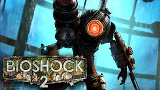 Bioshock 2 Part 9 (Ending) | Remastered Version | PC Gameplay Walkthrough | Game Let