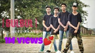 BULBUL-Neel Akash   New superhit baganiya song   Dance cover   Brothers❤
