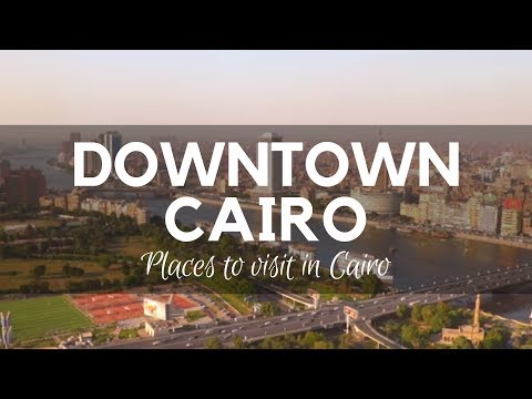 Downtown, Cairo, Egypt - The Urban Center of Cairo