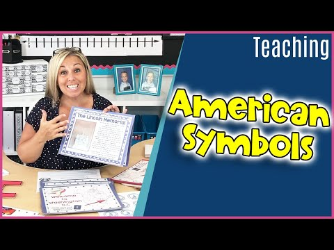 How I Teach About AMERICAN SYMBOLS