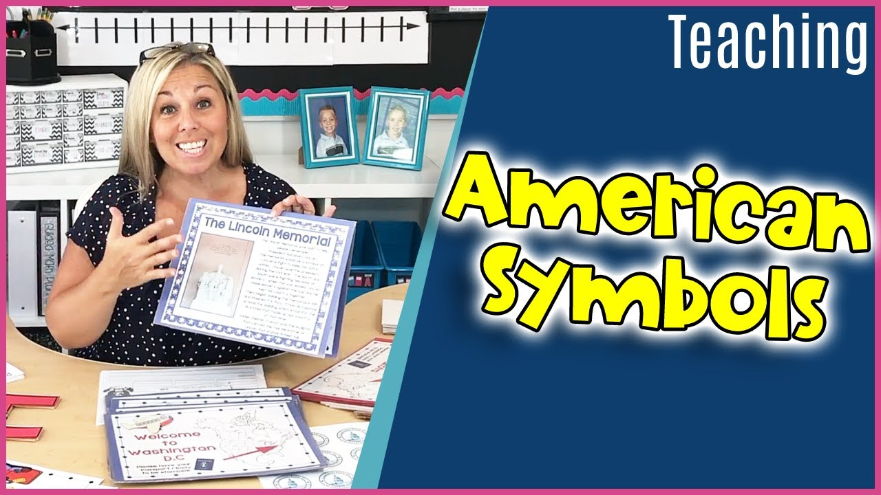 How I Teach about AMERICAN SYMBOLS in the Classroom - YouTube [ 720 x 1280 Pixel ]