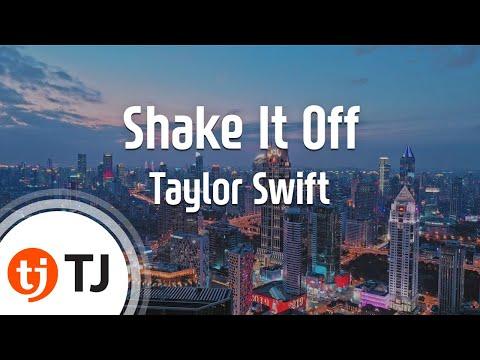 [TJ노래방] Shake It Off - Taylor Swift / TJ Karaoke
